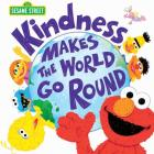 Kindness Makes the World Go Round (Sesame Street Scribbles) Cover Image