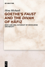 Goethe's Faust and the Divan of Ḥāfiẓ Cover Image