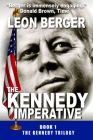 The Kennedy Imperative (Kennedy Trilogy #1) Cover Image