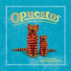Opuestos: Mexican Folk Art Opposites in English and Spanish (Folk Art for Teaching Kids) Cover Image