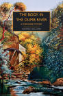 The Body in the Dumb River: A Yorkshire Mystery (British Library Crime Classics) Cover Image