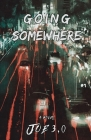 Going Somewhere Cover Image
