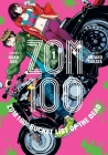 Zom 100: Bucket List of the Dead, Vol. 1 Cover Image