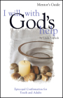 I Will, with God's Help Mentor Guide: Episcopal Confirmation for Youth and Adults Cover Image