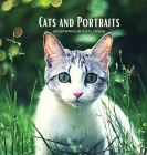CATS and PORTRAITS - Mysterious Cat Looks: Cat-themed colour photo album. Gift idea for animal and nature lovers. Photo book with close-up portraits o Cover Image