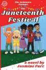 The Juneteenth Festival (Achievers) Cover Image