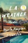 L.A. Weather: A Novel Cover Image