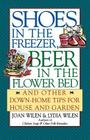 Shoes in the Freezer, Beer in the Flower Bed: And Other Down-Home Tips for House and Garden  Cover Image