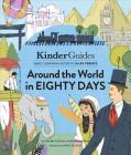 Jules Verne's Around the World in Eighty Days: A Kinderguides Illustrated Learning Guide Cover Image