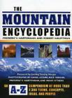 The Mountain Encyclopedia: An A-Z Compendium of More Than 2,300 Terms, Concepts, Ideas, and People Cover Image
