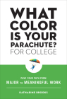 What Color Is Your Parachute? for College: Pave Your Path from Major to Meaningful Work Cover Image