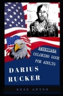 Darius Rucker Americana Coloring Book for Adults: Patriotic and Americana Artbook, Great Stress Relief Designs and Relaxation Patterns Adult Coloring Cover Image