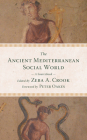 The Ancient Mediterranean Social World: A Sourcebook Cover Image