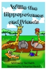 Willie the Hippopotamus and Friends Cover Image