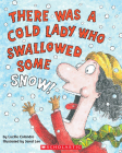 There Was a Cold Lady Who Swallowed Some Snow! - Audio [With CD] Cover Image