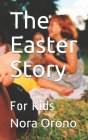 The Easter Story: For Kids Cover Image