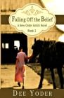 Falling Off the Belief: A New Order Amish Novel Cover Image