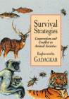 Survival Strategies: Cooperation and Conflict in Animal Societies Cover Image