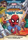Marvel Super Hero Adventures Buggin' Out!: An Early Chapter Book (Super Hero Adventures Chapter Books #3) Cover Image