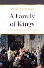 A Family of Kings: The Descendants of Christian IX of Denmark Cover Image
