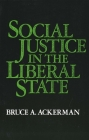 Social Justice in the Liberal State Cover Image