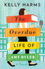 The Overdue Life of Amy Byler Cover Image