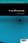 X-Ray Microscopy (Advances in Microscopy and Microanalysis) Cover Image