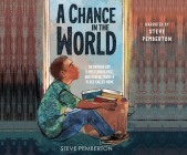 A Chance in the World (Young Readers' Edition): An Orphan Boy, a Mysterious Past, and How He Found a Place Called Home Cover Image