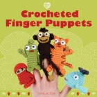 Crocheted Finger Puppets Cover Image