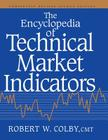 The Encyclopedia of Technical Market Indicators, Second Edition Cover Image