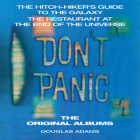 Don't Panic: The Hitch-hiker's Guide to the Galaxy, The Restaurant at the End of the Universe: The Original Albums Cover Image