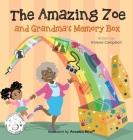 The Amazing Zoe: Grandma's Memory Box Cover Image