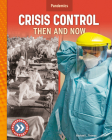 Crisis Control: Then and Now Cover Image