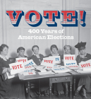 Vote!: 400 Years of American Elections (Tiny Folio) Cover Image