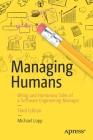 Managing Humans: Biting and Humorous Tales of a Software Engineering Manager Cover Image