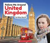 United Kingdom (Follow Me Around) (Library Edition) Cover Image