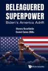 Beleaguered Superpower: Biden's America Adrift Cover Image