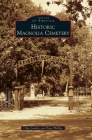 Historic Magnolia Cemetery (Images of America) Cover Image