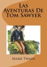 Las Aventuras De Tom Sawyer Cover Image