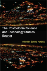 The Postcolonial Science and Technology Studies Reader Cover Image