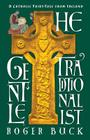 The Gentle Traditionalist: A Catholic Fairy-tale from Ireland Cover Image