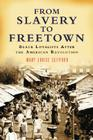 From Slavery to Freetown: Black Loyalists After the American Revolution Cover Image