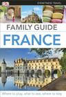 Eyewitness Travel Family Guide France Cover Image