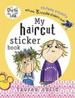 My Haircut Sticker Story [With Over 75 Reusable Stickers] Cover Image
