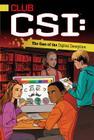 The Case of the Digital Deception (Club CSI #5) Cover Image