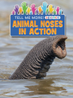 Animal Noses in Action Cover Image