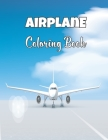Airplane Coloring Book: Coloring Book for Kids and Toddler with Fun, Easy and Relaxing Coloring Page.Volume-1 Cover Image