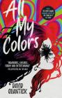 All My Colors Cover Image