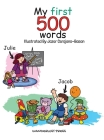 My First 500 Words: Build Your Child's Vocabulary The Fun Way: Search And Find 500 Object Across 20 Illustrations That Include The Classro Cover Image