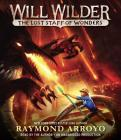 Will Wilder #2: The Lost Staff of Wonders Cover Image